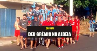 07 - GRE-NAL DA ALDEIA
